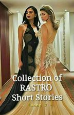 Collection of RaStro Short Stories by tsong_J