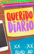 Querido diario [PROXIMÁMENTE] by AllySmith99