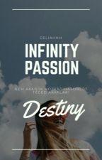 Infinity passion  /Átírás alatt/ by Celiahhh