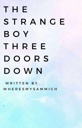 The Strange Boy Three Doors Down by ManuelaJafanethGayta