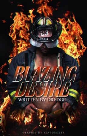 Blazing Desire by Dredge116