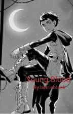 Young Blood (Damian Wayne x Reader) by berrieblack