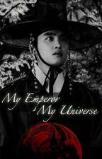 My Emperor, My Universe by lilyamalilis