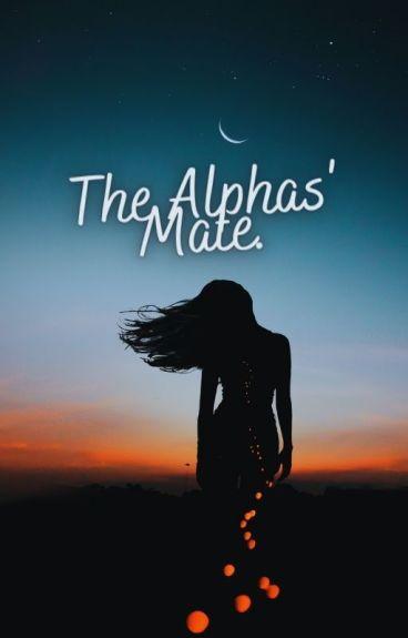 The Alphas' Mate. (GirlxGirl) (Lesbian)