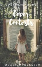 Cover Contest- Open by JustForLaughz