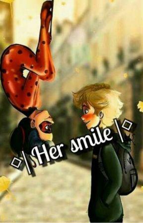 ◇| Her smile |◇ by InnocentLittleBean24