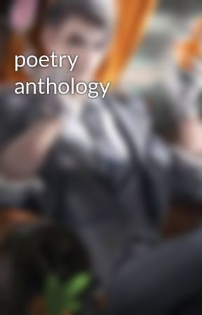 poetry anthology by dragonman123