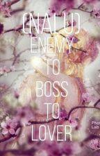 Enemy to Boss to Lover (NaLu) by X_BlueGalacticSkye_X