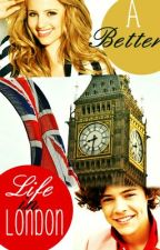 A Better Life...In London? by BeffyTomlinson
