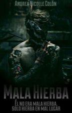 Mala Hierba  by _ColAnn_
