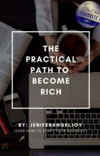 PRACTICAL PATH TO BECOME RICH (rank#2🏅in MINDSET) #completed  by jeniferangeljoy