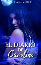 El Diario de Caroline by mcamilamoreno