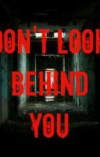Don't Look Behind You by ParisParvenu