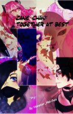 Zane~Chan: Together at Best by DreamyLGBTQ
