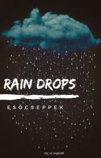 Rain Drops - Esőcseppek by city_of_angels98