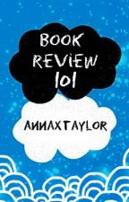 Book Reviews 101 by -melodywrecker