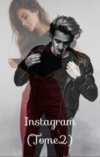 Instagram / l'entourage (tome 2) by screntourage