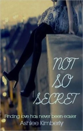 Not So Secret by ashleyy15