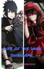 Life of the Dark shinigami (Sasuke love story) *Editing* by summerwinters112