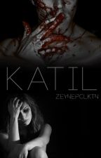 KATİL ' ASKIDA by Zeynepntklc