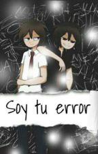 «Soy tu mejor error» (fred/Freddyxtu){ lemon } by 3_gameover_3