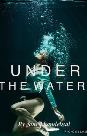 Under The Water by GauriKhandelwal