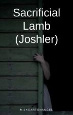 Sacrificial Lamb (Joshler) by milkcartonangel