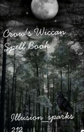 Crow's Wiccan Spell Book by illusion_sparks212