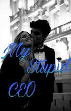 My Stupid CEO  by Tavilazz
