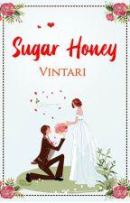 Sugar Honey by Vintari