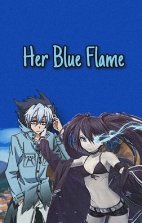 Her Blue Flame (Naruto FanFic OC) - •Character Profile