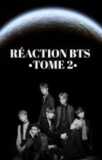 ☁RÉACTION BTS - TOME 2☁ by Vmin3333