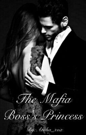 The Mafia Boss's Princesa by Aroha_xox
