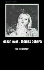 Ocean Eyes //Thomas Doherty by tzutings