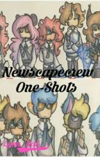Newscapecrew One-Shots by Lynn_Nat123