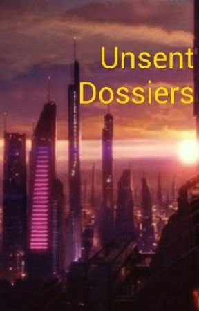 Unsent Dossiers (Mass Effect 2) by IvyBlade