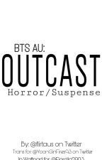 OUTCAST - BTS AU.  by Fiorella2903