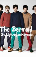 The Barmaid - A One Direction/ Louis Tomlinson Fanfic by LightningandMoments