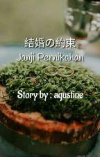 結婚の約束 (Janji Pernikahan) by hyugana