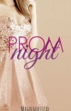 Prom Night (A Short Story) by mathematical