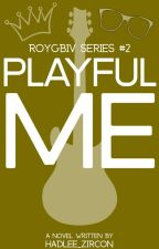 Playful Me : Meet Yuki Carlo Heisen (ROYGBIV Series #2) by Hadlee_Zircon
