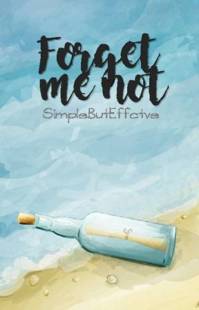 Forget Me Not by SimpleButEffctve