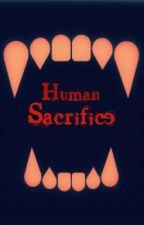 Human Sacrifice by GeorgiaMaeSixx
