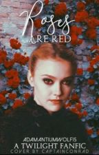 ROSES ARE RED 🌹J. Volturi (gxg) by adamantiumwolf15