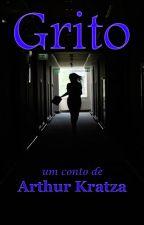 Grito by ArthurKratza