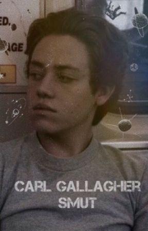 Carl Gallagher Smut  by danisprobablyonfire