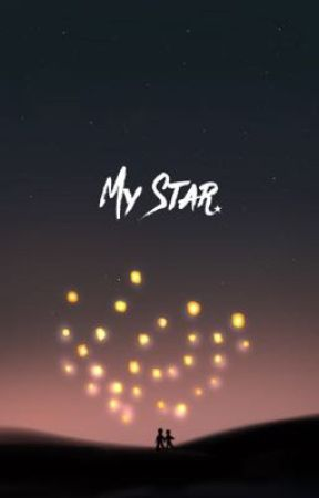 My Star [BL Love Story] by ohsnapitztoulouse