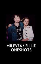 Mileven/Fillie One Shots by mileven__eggos