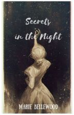 Secrets in the Night by FlawFilledPrincess