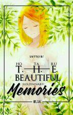 The Beautiful Memories by HotaruBlUee